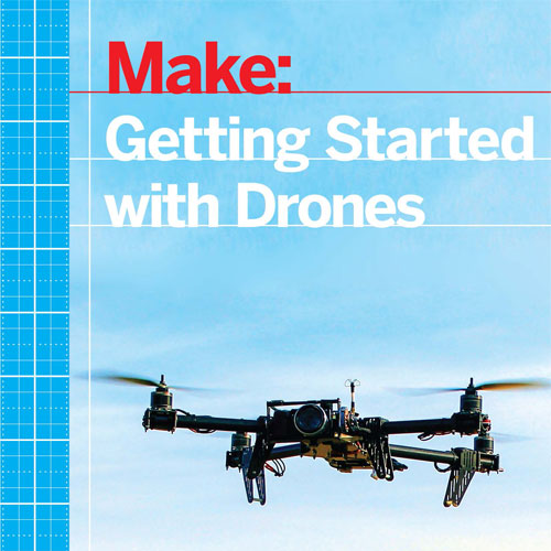 کتاب Building-Multicopter-Video-Drones کتاب Building-Multicopter-Video-Drones Make Getting Started with Drones1